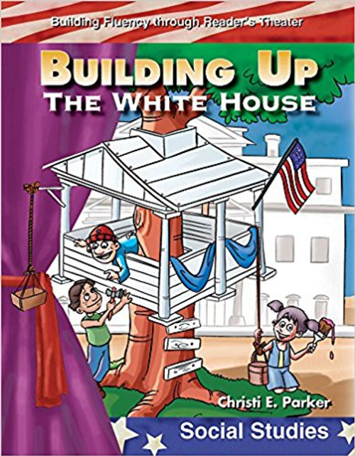 Building Up the White House by Christi E Parker