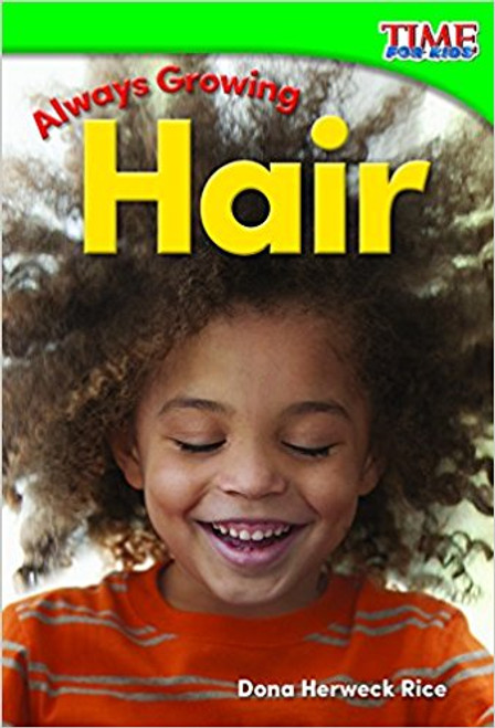 Always Growing: Hair by Dona Rice