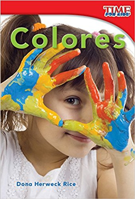 Colores (Colors) by Dona Herweck Rice