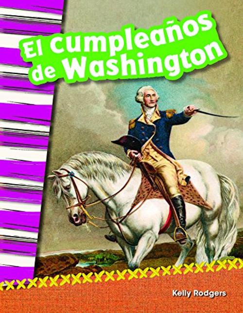 El cumpleaños de Washington (Washington's Birthday) by Kelly Rodgers