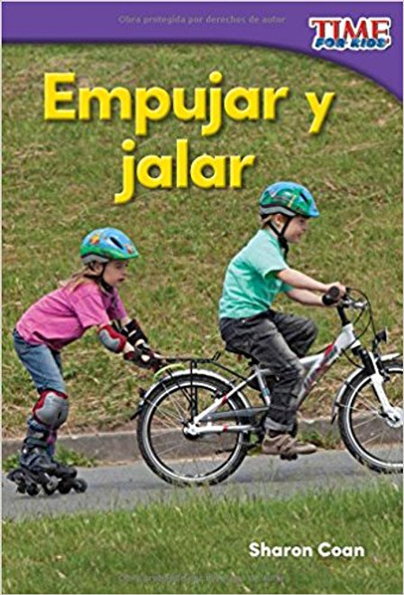 Empujar y Jalar=Pushes and Pulls by Sharon Coan