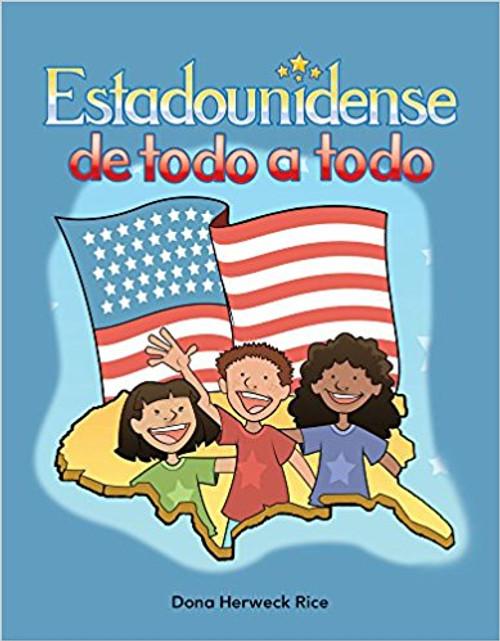 Estadounidense de todo a todo (American Through and Through) by Dona Herweck Rice