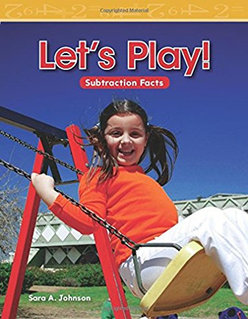 Let's Play! by Sara A Johnson