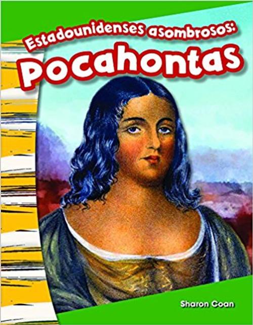 Estadounidenses asombrosos: Pocahontas (Amazing Americans: Pocahontas) by Sharon Coan