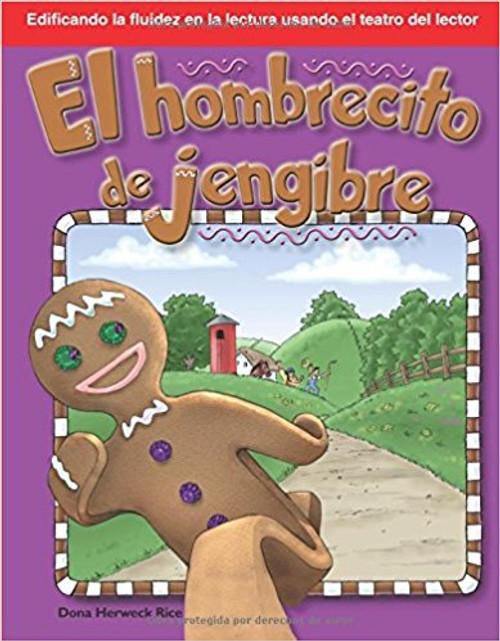 El hombrecito de jengibre (The Gingerbread Man) by Dona Herweck Rice