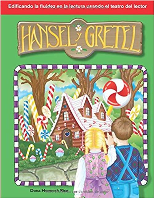 Hansel y Gretel (Hansel and Gretel) by Dona Herweck Rice