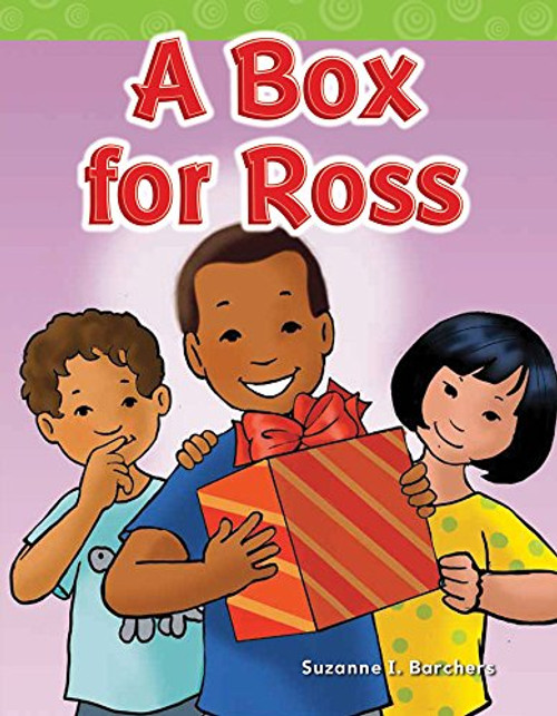 A Box for Ross by Suzanne I Barchers