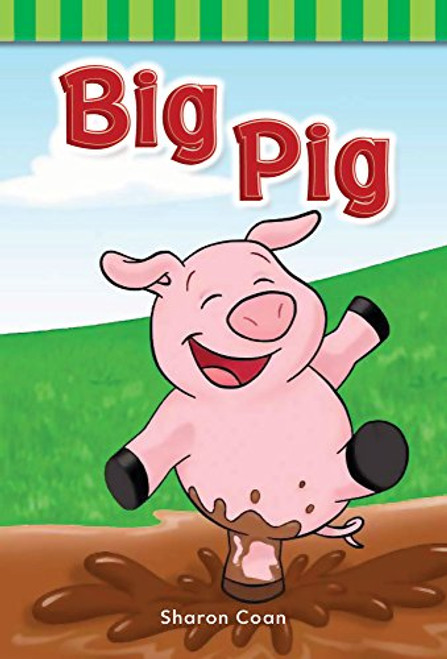 Big Pig by Sharon Coan
