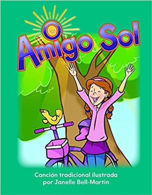 Amigo Sol (Oh, Mr. Sun) by Janelle Bell-Martin