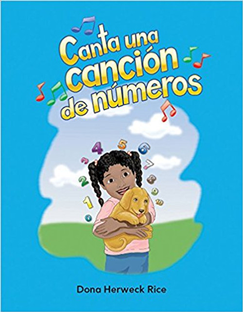 Canta una canción de números (Sing a Numbers Song) by Dona Herweck Rice