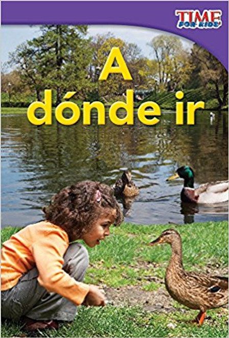 A dónde ir (Places to Go) by Dona Herweck Rice