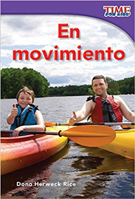 En movimiento (On the Go) by Dona Herweck Rice