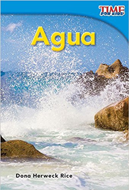 Agua (Water) by Dona Herweck Rice
