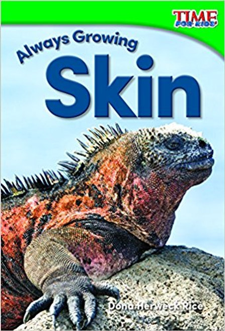 Always Growing Skin by Dona Rice