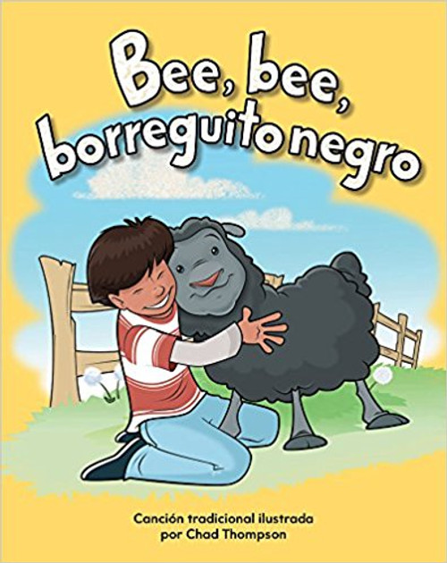 Bee, bee, borreguito negro (Baa, Baa, Black Sheep) by Chad Thompson