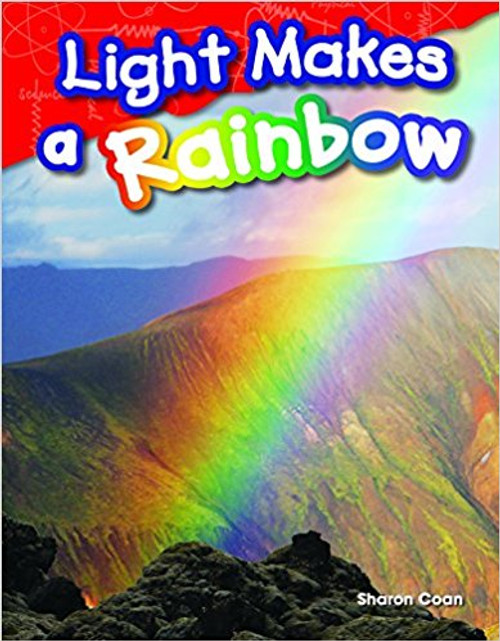 Light Makes a Rainbow by Sharon Coan