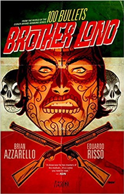 100 Bullets: Brother Lono by Brian Azzarello