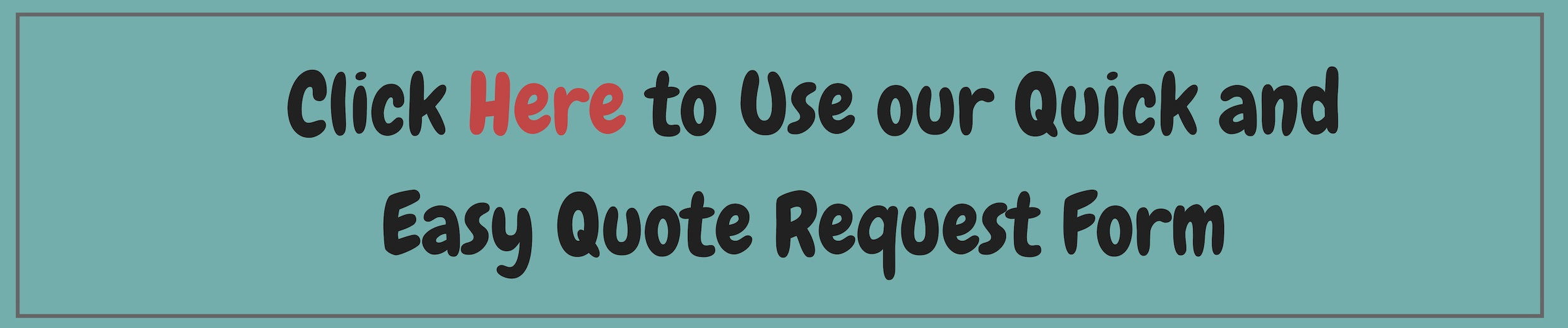 use-our-quick-and-easy-quote-form-2-.jpg