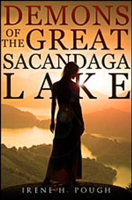 Demons of the Great Sacandaga Lake