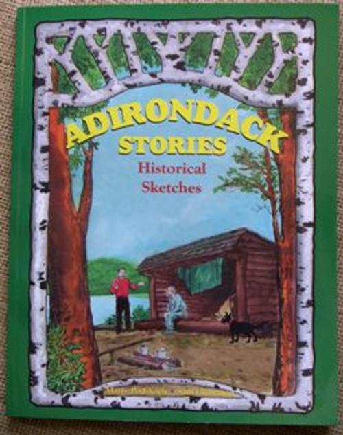 Adirondack Stories Historical Sketches