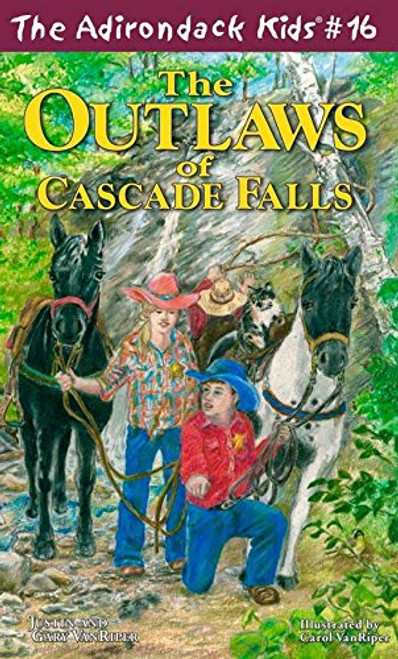 The Adirondack Kids #16 The Outlaws of Cascade Falls