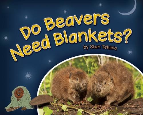 Do Beavers Need Blankets?