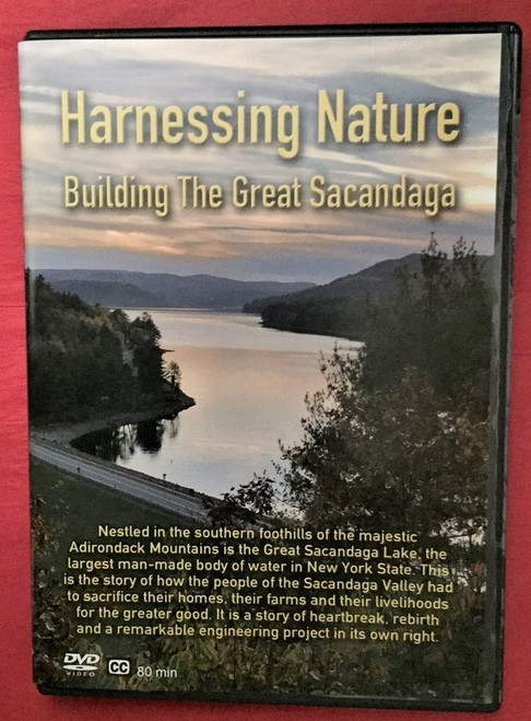 Harnessing Nature Building the Great Sacandaga