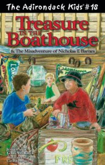 The Adirondack Kids #18 Treasure in the Boathouse