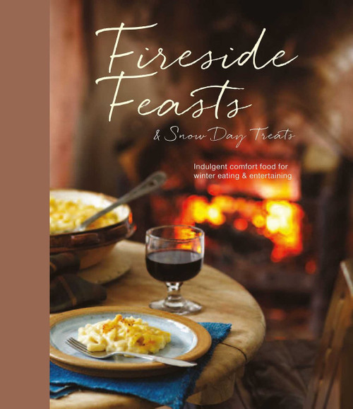 Fireside Feasts & Snow Day Treats Cookbook