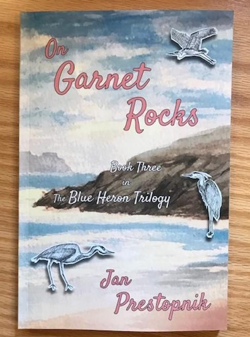 On Garnet Rocks - Jan Prestopnik