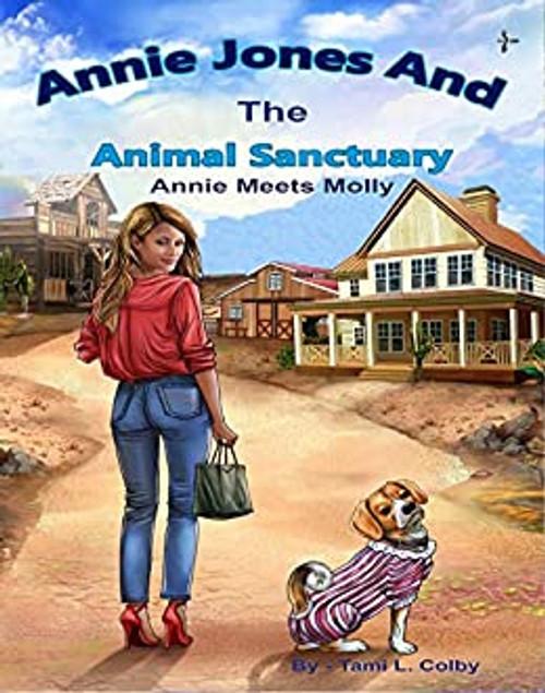 Annie Jones and the Animal Sanctuary