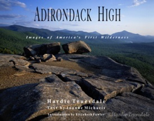 Adirondack High Images of America's First Wilderness