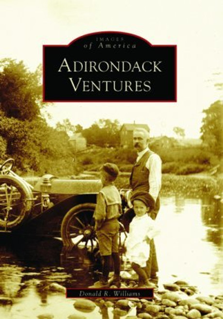 Adirondack Ventures by author Don Williams