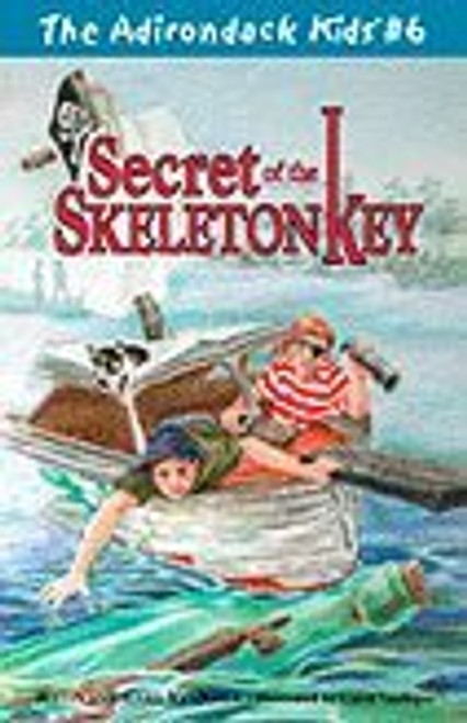 The Adirondack Kids # 6 Secret of the Skeleton Key