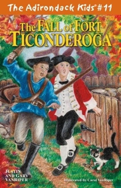 The Adirondack Kids  # 11 The Fall of Fort Ticonderoga