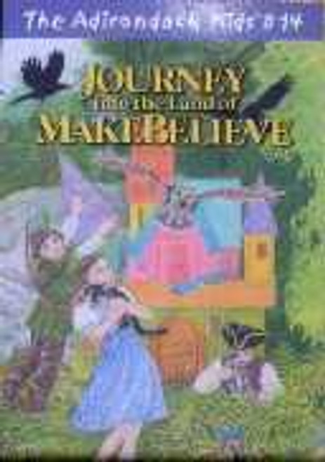 The Adirondack Kids  # 14 Journey into the Land of MAKEBELIEVE