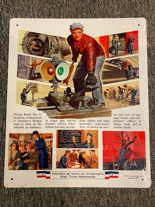 Women at work on America's War Time Railroads (metal sign)