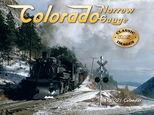 Colorado Narrow Gauge 2021 Calendar