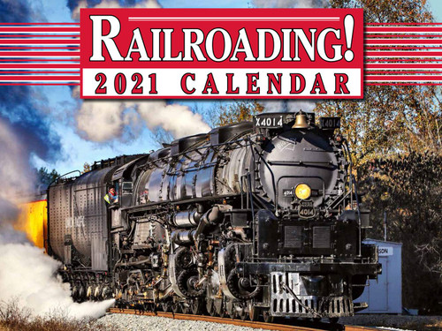 Railroading! 2021 Calendar