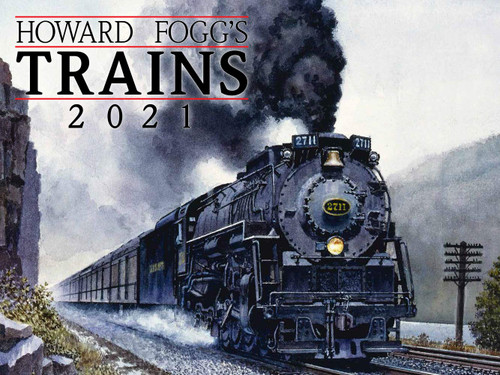 Howard Fogg's Trains 2021 Calendar