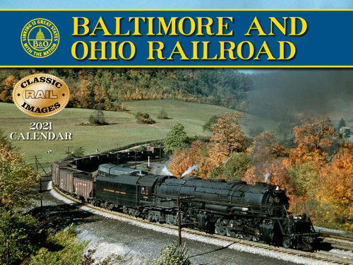 Baltimore and Ohio Railroad 2021 Calendar