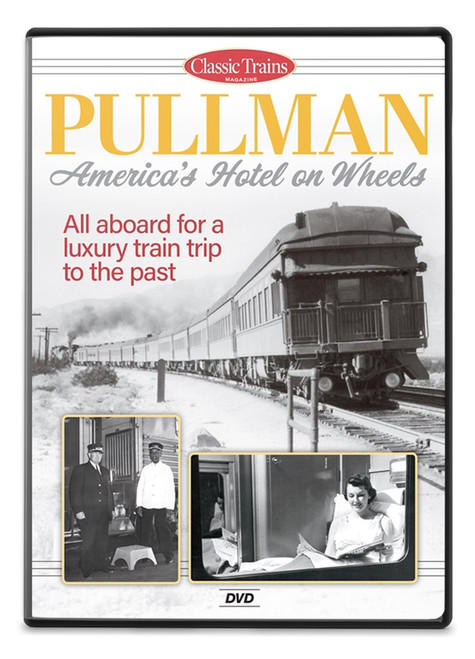 Pullman America's Hotel on Wheels