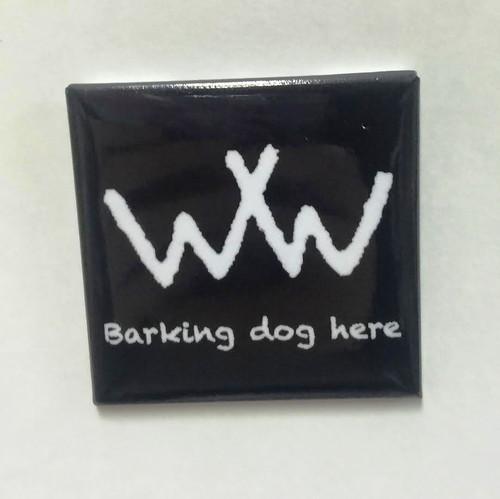 """Hobo Symbol Magnet: """"Barking Dog Here"""""""