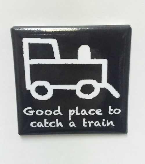 """Hobo Symbol Magnet: """"Good Place To Catch A Train"""""""