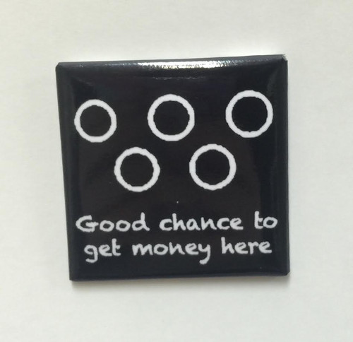 """Hobo Symbol Magnet: """"Good Chance To Get Money Here"""""""