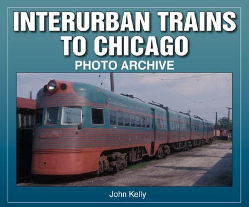 Interurban Trains To Chicago Book