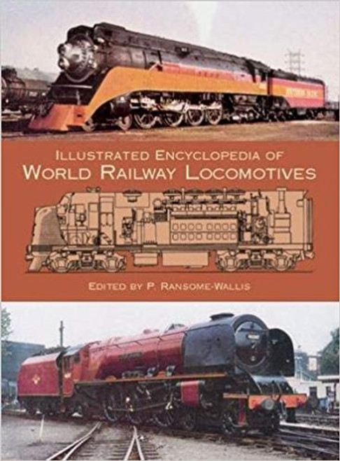 Illustrated Encyclopedia of World Railway Locomotives Book