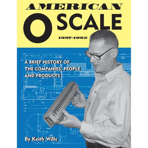 American O Scale: 1927-1965 Book