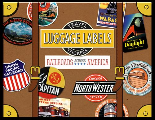 Luggage Labels: Railroads Across America