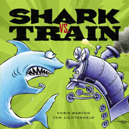 Shark vs. Train (Board Book)